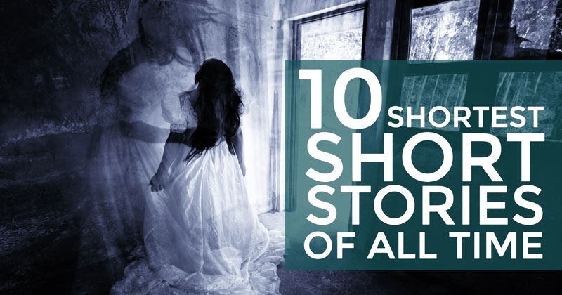 10 shortest ghost stories of all time.