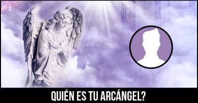 Quién es tu Arcángel?