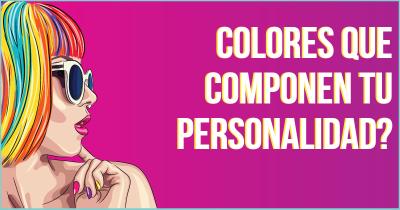 Colores que componen tu personalidad?
