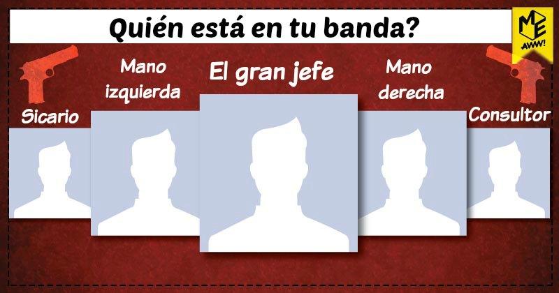 Quién está en tu banda?