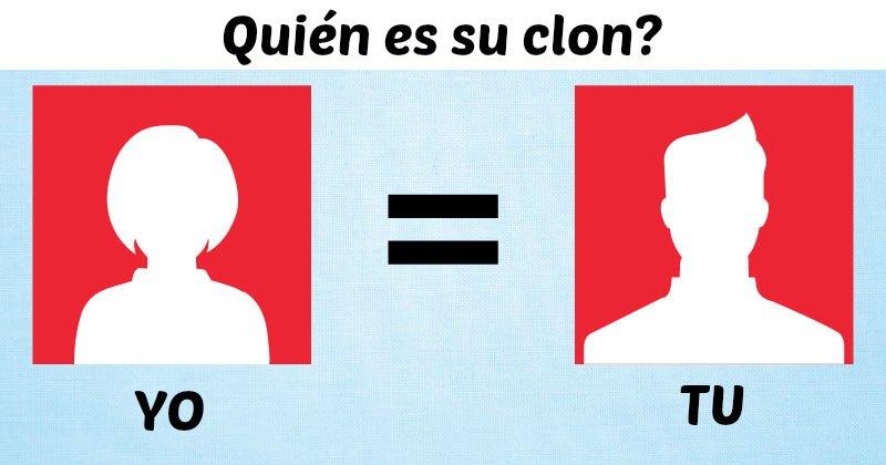 Quién es su clon?
