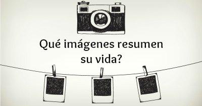 Qué imágenes resumen su vida?