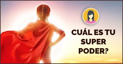 Cuál es tu super poder?
