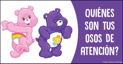 Quiénes son tus osos de atención?