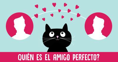 Quién es el amigo perfecto?