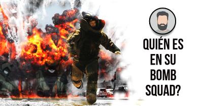 Quién es en su Bomb Squad?