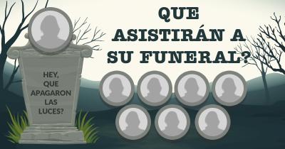 Que asistirán a su Funeral?