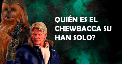 Quién es el Chewbacca su Han Solo?