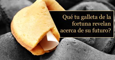 Qué tu galleta de la fortuna revelan acerca de su futuro?
