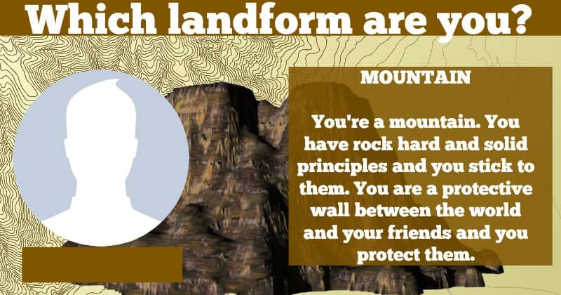 Which landform are you?