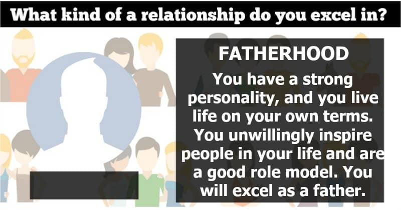 What kind of a relationship do you excel in?