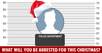 What will you be Arrested for this Christmas?