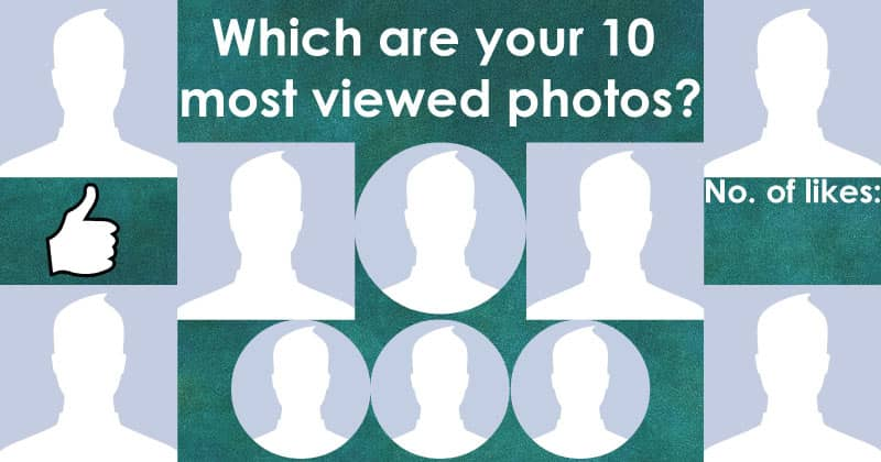 Which are your ten most viewed photos?