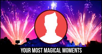 Your Most Magical Moments