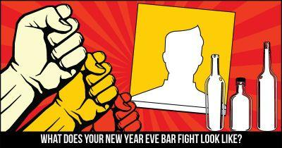 What does your New Year Eve Bar Fight look like?