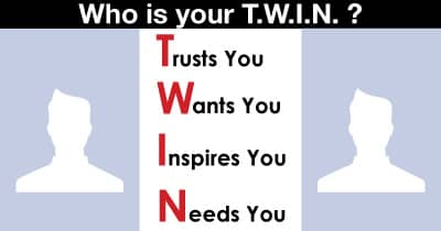 Who is your T.W.I.N. ?