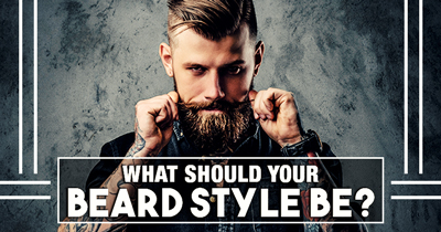 What should your Beard Style be?
