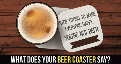 What does Your Beer Coaster Say?