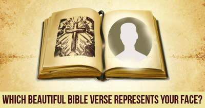 Which Beautiful Bible Verse Represents your Face?