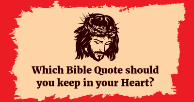 Which Bible Quote should you keep in your Heart?