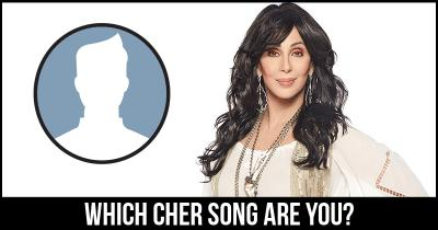 Which Cher Song are you?