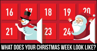 What does your Christmas Week Look Like?
