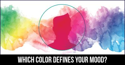 Which Color defines Your mood?