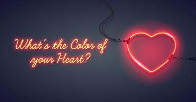 What's the Color of your Heart?
