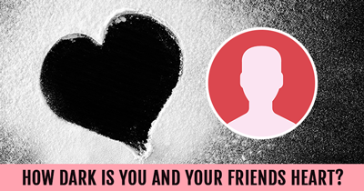 How Dark is You and Your Friends Heart?