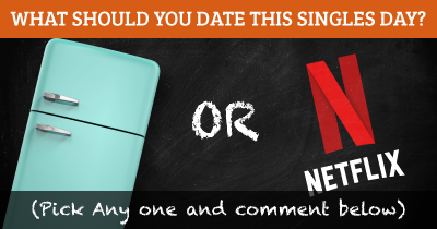 What should you date this Singles Day?