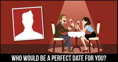 Who would be a perfect date for you?