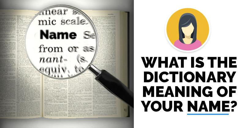 What is the dictionary meaning of your name for What does dict mean