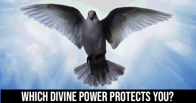 Which Divine Power protects you?