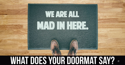 What does your Doormat say?