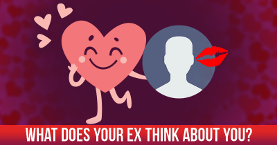 What does your EX think about YOU?