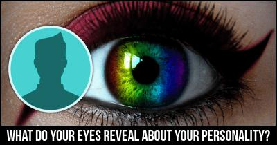 What do your Eyes Reveal about your Personality?