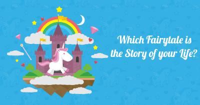 Which Fairytale is the Story of your Life?