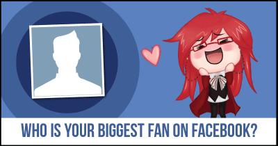 Who is your Biggest Fan on Facebook?