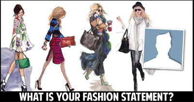 What is your Fashion Statement?