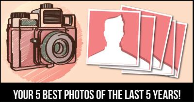Your 5 Best Photos Of The Last 5 Years!