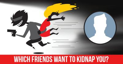 Which Friends want to Kidnap you?