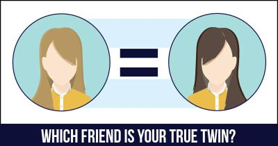 Which Friend is your True Twin?