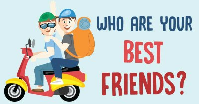 Who are your BEST FRIENDS?