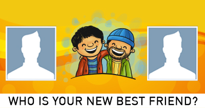 Who is your New Best Friend?