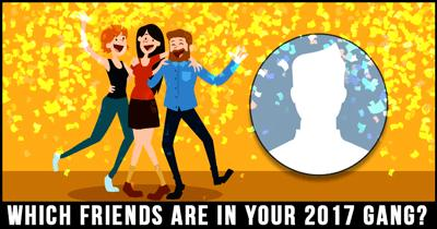 Which friends are in your 2017 Gang?