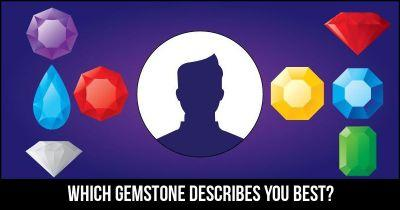 Which Gemstone describes you best?
