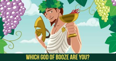 Which God of Booze are You?