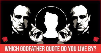 Which Godfather quote do you live by?