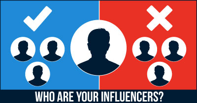 Who are your Influencers?