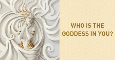 Who is the Goddess in You?